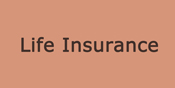 Life Insurance - Click Here